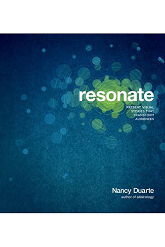 Presentation Books - Resonate: Present Visual Stories that Transform Audiences